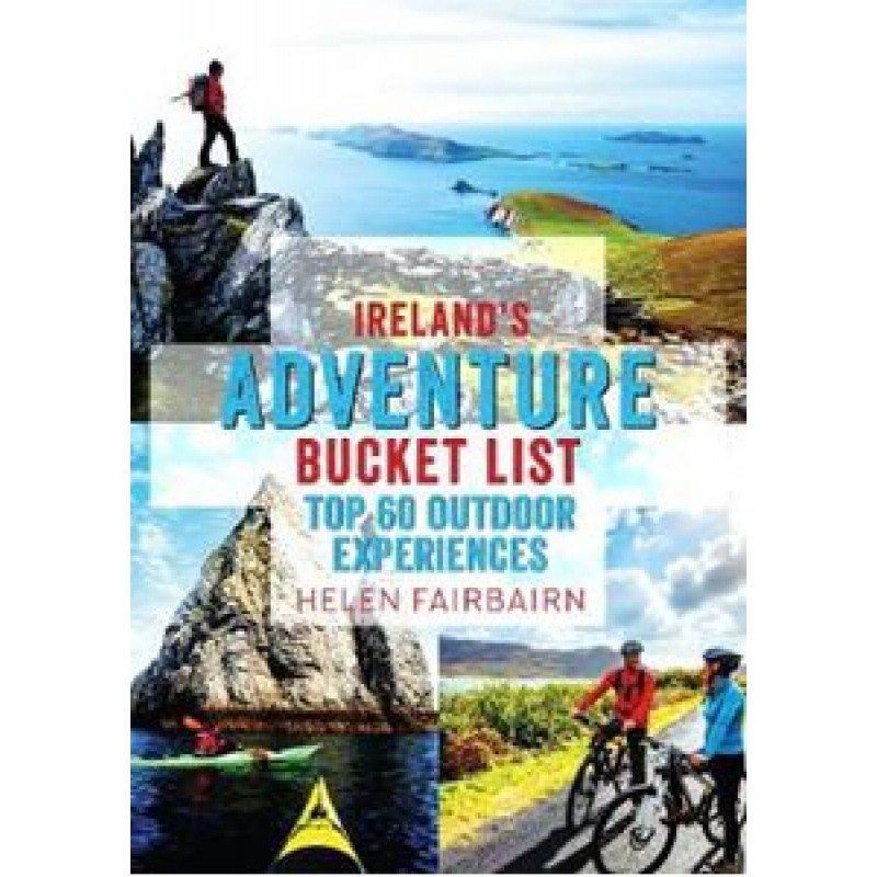 Ireland's Adventure Bucket List.